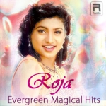 Roja Evergreen Magical Hits songs