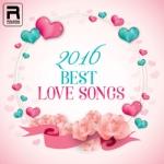 2016 Best Love Songs songs