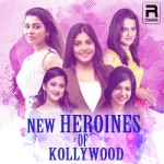 New Heroines Of Kollywood