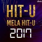 Hit-u Mela Hit-u 2017 songs