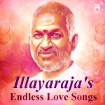 Illayaraja's Endless Love Songs songs