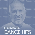 Ilayaraja Dance Hits songs