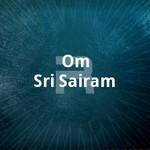 Om Sri Sairam songs