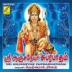 Sri Anjaneyar Suprabhatham songs