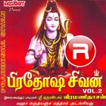 Pradhosha Sivan - Vol 2 songs
