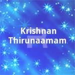 Krishnan Thirunaamam songs