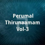 Perumal Thirunaamam - Vol 3 songs