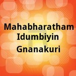 Mahabharatham Idumbiyin Gnanakuri songs