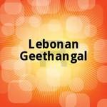 Lebonan Geethangal songs