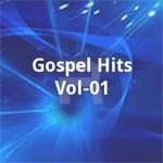 Gospel Hits - Vol 01 songs