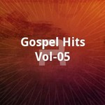 Gospel Hits - Vol 05 songs