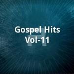 Gospel Hits - Vol 11 songs