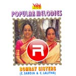Popular Melodies - Bombay Sisters songs