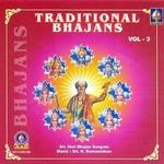 Traditional Bhajans - Vol 3 songs