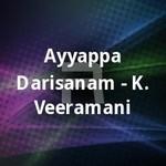 Ayyappa Darisanam - K. Veeramani songs