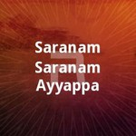 Saranam Saranam Ayyappa songs