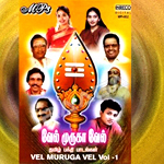 Vel Muruga Vel - Vol 1 songs