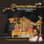 Divya Desa Vaibhavam - 09 Thiru Arangam songs