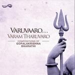 Varuvaaro Varam Tharuvaro songs