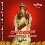 Annaien Aravanaikkum Karangal songs