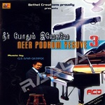 Neer Podhum Yesuve - Vol 3 songs