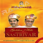 Golden Hits Of Sasthiriyar - Vol 1 songs