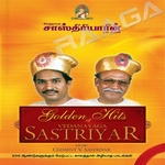 Golden Hits Of Sasthiriyar - Vol 2 songs