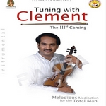 Tuning With Clements - Vol 3 (Instrumental) songs