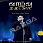 Vaazhu Tharubavarae - Vol 2 songs