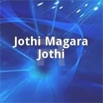 Jothi Magara Jothi songs