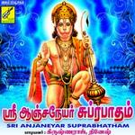 Sri Anjaneyar Suprabhatham - Sri Jaya Hanuman songs