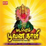 Madapuram Poovana Kaali songs