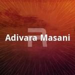 Adivara Masani songs