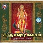 Kandha Shasti Kavacham songs