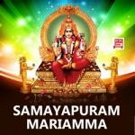 Samayapuram Mariamma songs