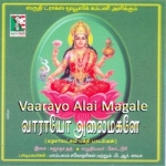 Vaarayo Alai Magale songs