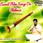 Tamil Film Songs On Shehnai (Ins) songs