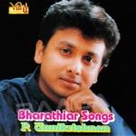Bharathiyar Songs - Unnikrishnan songs