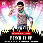 Punch It Up - Vijay's Birthday Song songs