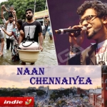 Naan Chennaiyea songs