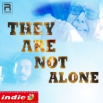 They Are Not Alone songs