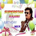Superstar Rajini Birthday - Mix songs